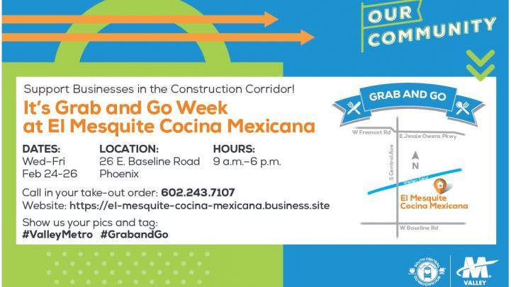 Grab and Go week at El Mesquite Cocina Mexicana. More information below.