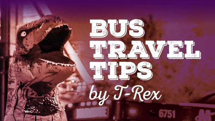 Bus Travel Tips by T-Rex