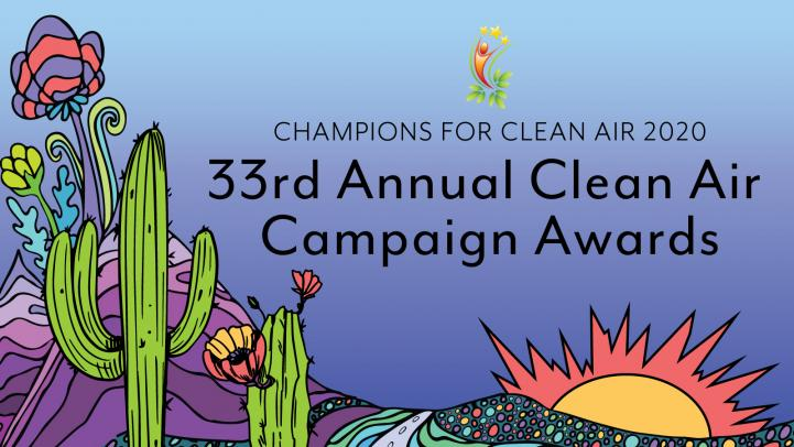 Champions for Clean Air 2020 - 33rd Annual Clean Air Campaign Awards