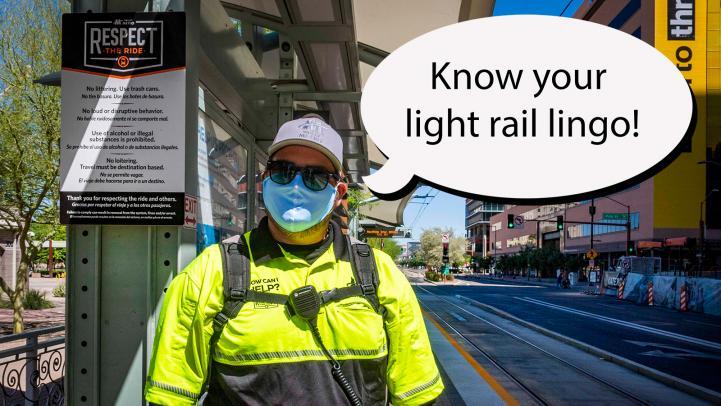 Light Rail Lingo