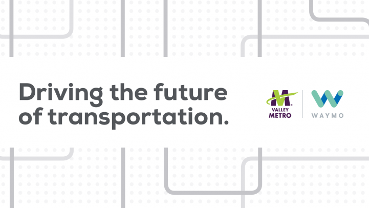 Valley Metro and Waymo driving the future of transportation