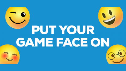 Put your game face on