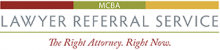 MCBA Lawyer Referral Service, The Right Attorney, Right Now