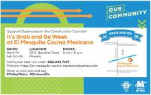 Grab and Go week at El Mesquite Cocina Mexicana. More information below.